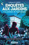 Télécharger le livre :  Enquêtes aux jardins