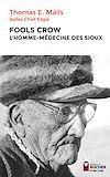 Télécharger le livre :  Fools Crow, l'homme-médecine des Sioux