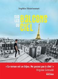 Téléchargez le livre :  Sur les balcons du ciel