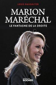 Téléchargez le livre :  Marion Maréchal