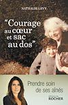 Télécharger le livre :  Courage au coeur et sac au dos