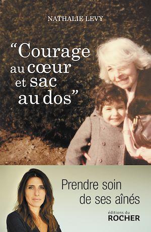 Téléchargez le livre :  Courage au coeur et sac au dos