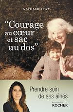 Courage au coeur et sac au dos   Levy, Nathalie