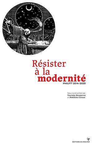 Téléchargez le livre :  Résister à la modernité