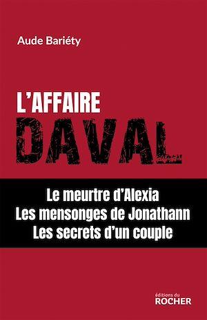 Téléchargez le livre :  L'affaire Daval