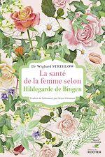 Download this eBook La santé de la femme selon Hildegarde de Bingen