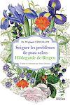 Télécharger le livre :  Soigner les problèmes de peau selon Hildegarde de Bingen