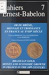 Télécharger le livre :  Or du Brésil, monnaie et croissance en France au 18e siècle
