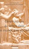 Télécharger le livre :  Constructions du temps dans le monde grec ancien