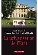 Téléchargez le livre :  La Privatisation de l'Etat