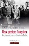 Télécharger le livre :  Deux passions françaises. Pierre Mendès-France et