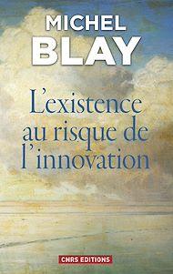 Téléchargez le livre :  L'existence au risque de l'innovation