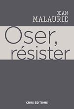 Download this eBook Oser, résister