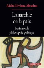 Download this eBook L'anarchie de la paix - Levinas et la philosophie politique