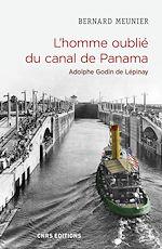 Download this eBook L'homme oublié du canal de Panama. Adolphe Godin de Lépinay