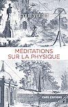 Télécharger le livre :  Méditations sur la physique