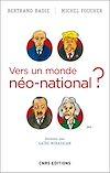 Télécharger le livre :  Vers un monde néo-national ?