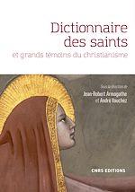 Download this eBook Dictionnaire des saints et grands témoins du christianisme