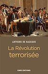 Télécharger le livre :  La révolution terrorisée
