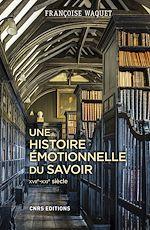 Download this eBook Une histoire émotionnelle du savoir