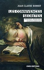 Download this eBook Les connivences secrètes - Diderot, Mercier, Chateaubriand