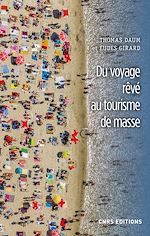 Download this eBook Du voyage rêvé au tourisme de masse