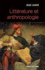 Download this eBook Littérature et anthropologie