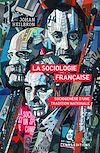 Télécharger le livre :  La sociologie française. Sociogenèse d'une tradition nationale