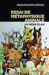 Télécharger le livre :  Essai de métaphysique animale - Un même élan
