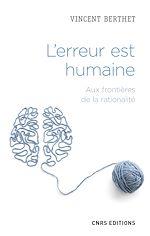 Download this eBook L'erreur est humaine - Aux frontières de la rationalité