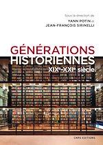 Download this eBook Générations historiennes XIXe-XXIe siècle