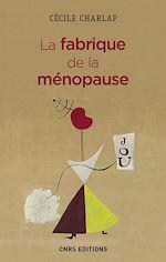 Download this eBook La fabrique de la ménopause