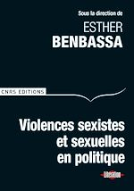 Téléchargez le livre :  Violences sexistes et sexuelles en politique
