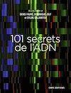 Télécharger le livre :  101 secrets de l'ADN