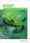 Télécharger le livre :  Dictionnaire critique de l'anthropocène