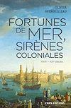 Télécharger le livre :  Fortunes de mer, sirènes coloniales
