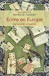 Télécharger le livre :  Ecrire en Europe. De Leibniz à Foscolo
