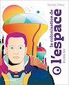 Télécharger le livre :  La colonisation de l'espace à l'oeil nu
