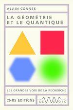 Téléchargez le livre :  La géométrie et le quantique