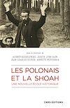 Télécharger le livre :  Les Polonais et la Shoah. Une nouvelle école historique