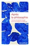 Télécharger le livre :  Après la philosophie - Histoire et épistémologie de la sociologie européenne