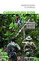 Télécharger le livre : Chercheurs d'or. L'orpaillage clandestin en Guyane française