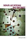 Télécharger le livre :  Sous le sceau du secret. Les plis cahetés de l'Académie des sciences