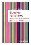 Télécharger le livre :  Eloge de l'empirisme - Dialogue sur l'épistémologie des sciences sociales