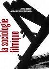 Télécharger le livre :  La Sociologie filmique. Théories et pratiques