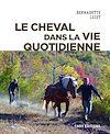 Télécharger le livre :  Le cheval dans la vie quotidienne