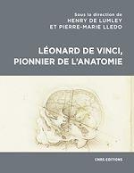 Download this eBook Léonard de Vinci, pionnier de l'anatomie
