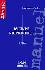 Télécharger cet ebook : Relations internationales - 6e édition