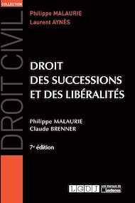 Téléchargez le livre :  Droit des successions et des libéralités - 7e édition