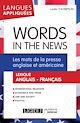 Télécharger le livre : Words in the News - Les mots de la presse anglaise et américaine